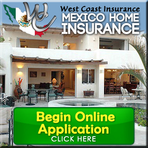 Mexico Home & Condo Insurance Online Application