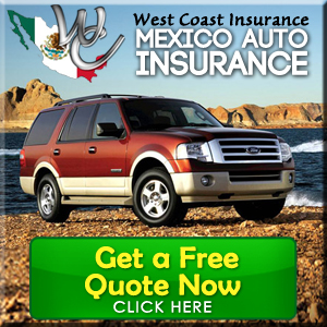 Mexico Auto Insurance - Get a Free Quote Now