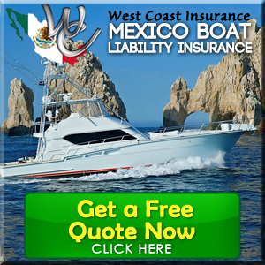 Mexico Boat Liability Insurance Protection