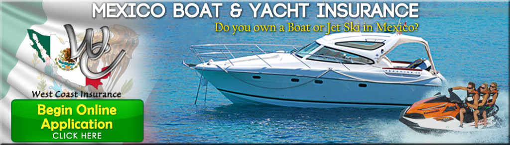 Mexico Boat & Yacht Insurance