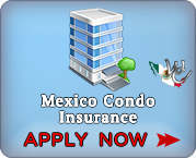 Mexico Condo Insurance Online Application