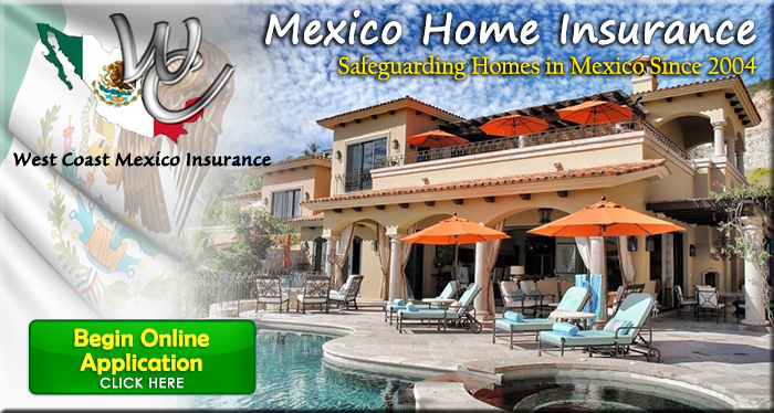 Mexico Home Insurance Online Application